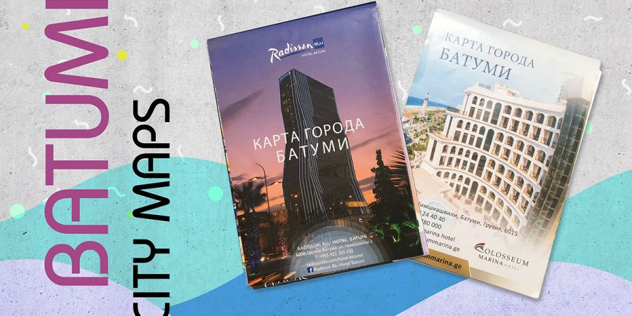 Branded Maps of Batumi for Radisson Blu Hotel and Colosseum
